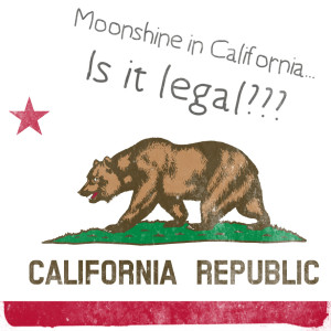 Is it illegal to make moonshine in California