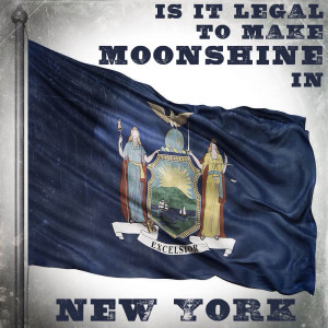 Is it legal to make moonshine in New York?
